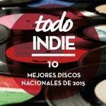 mejores discos nacionales del 2015