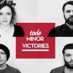 Minor Victories anuncian nuevo álbum de estudio