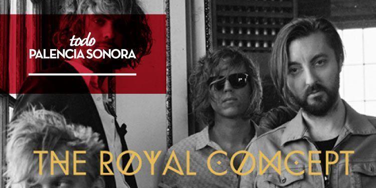 palencia-sonora-confirma-a-the-royal-concept