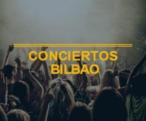 Conciertos Bilbao