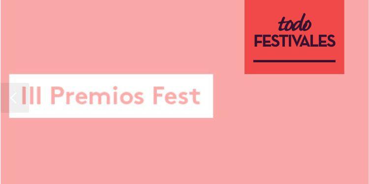 Se abre la convocatoria para los III Premios Fest
