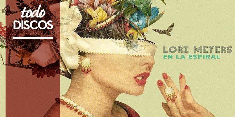 "Reseña disco Lori Meyers ""En la espiral"""