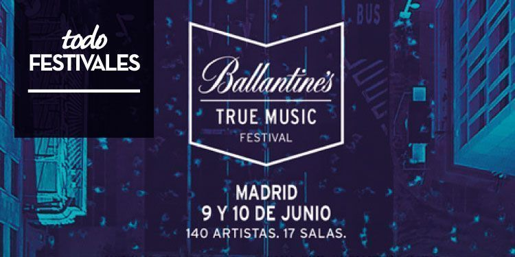 Ballantine's True Music Festival llega a Madrid
