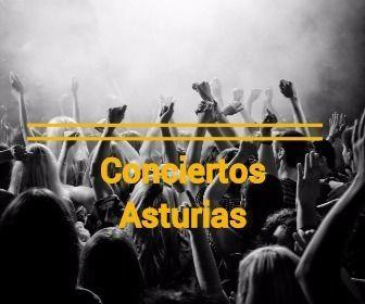 conciertos asturias