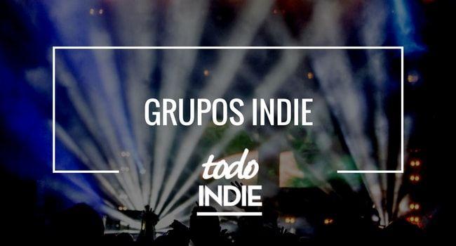 Grupos Indie españoles