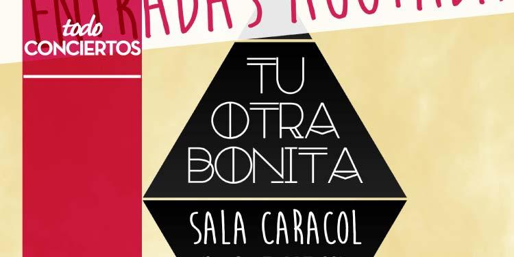 Tu Otra Bonita añaden segunda fecha en Madrid