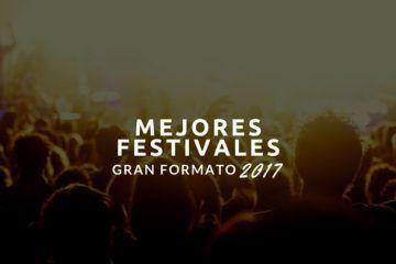 Mejor festival de gran formato 2017