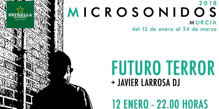 Crónica Futuro Terror en Murcia