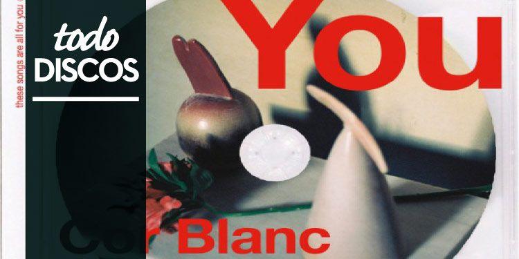"""Reseña disco Cor Blanc """"You"""""""