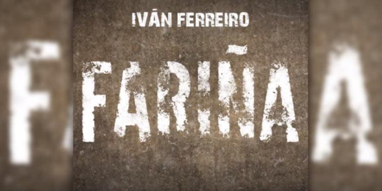 """""""Fariña"""" de Iván Ferreiro"""