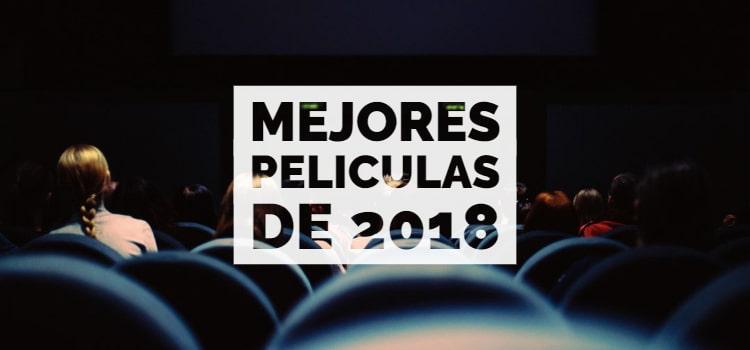mejores películas 2018
