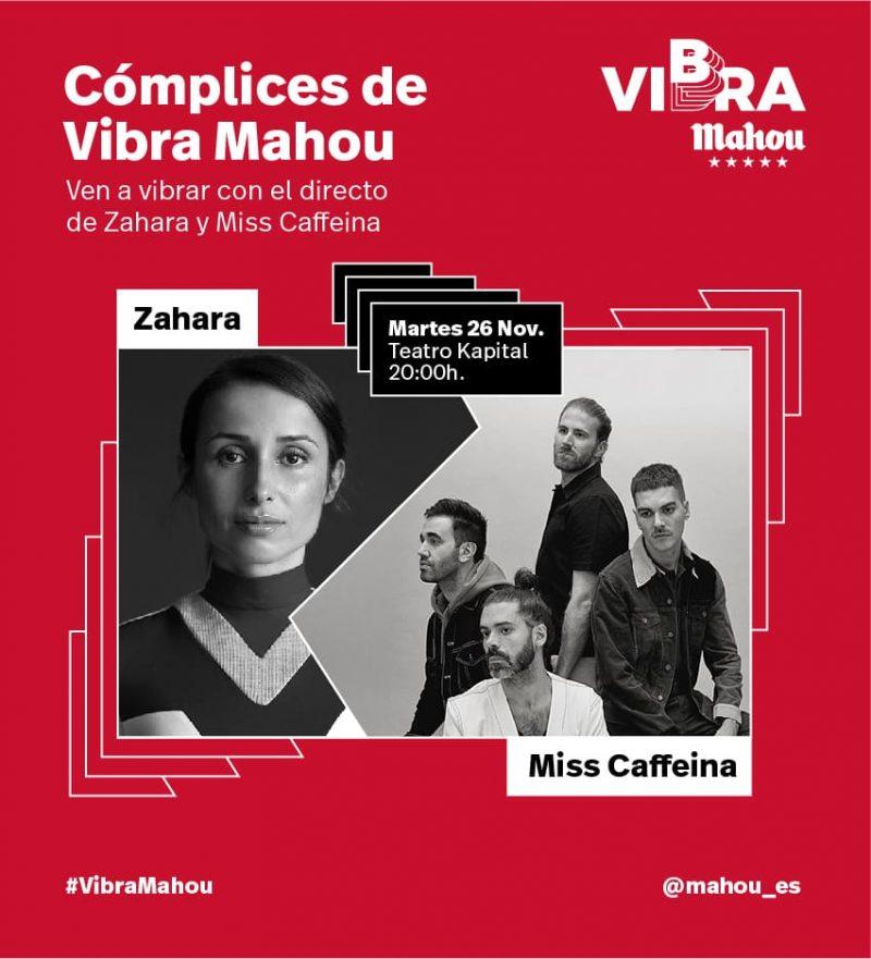 Zahara y Miss Caffeina ciclo Cómplices de Vibra Mahou