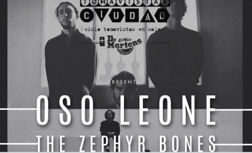 Oso Leone y The Zephyr Bones en Tomavistas Ciudad