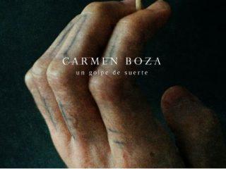 Carmen Boza Golpe de Suerte