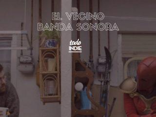 Banda Sonoray canciones El Vecino de Netflix