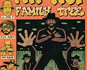 Hip Hop. Family Tree Vol. 3
