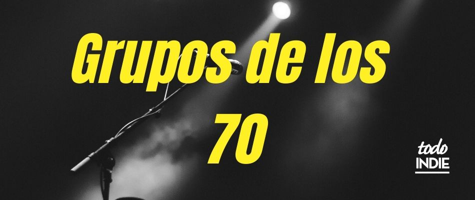Grupos De Los 70 Grupos Musicales De Los 70 Actualizado