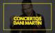 conciertos Dani Martín