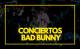 Conciertos Bad Bunny